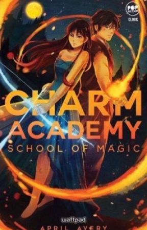 Charm Academy: School of Magic (Published Under Cloak Pop Fiction) by april_avery