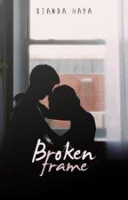 Broken Frame by 27retro
