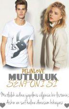 MUTLULUK SENFONİSİ by pelinLOVE