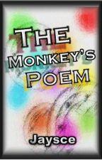 The Monkey's Poem by EvolvingEye_5