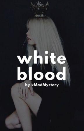 White blood || Draco Malfoy (ZAWIESZONE) by xmadmysteryx