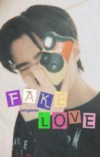 Fake love; sehun by sehunesse