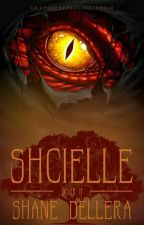 Shcielle (Draeyer Academy 2) by leoconstellwriter