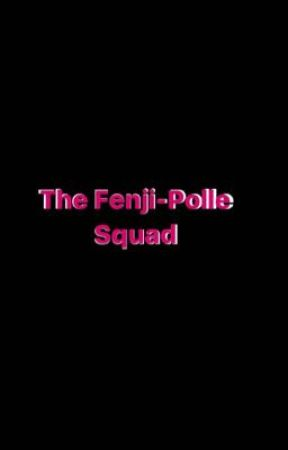 FenjiPolleSquad by PolleSquad