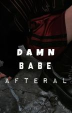 Damn Babe by AfteRal