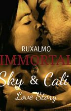 IMMORTAL by RuxAlmo