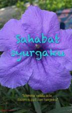 Sahabat Syurgaku by _dickyhadid_