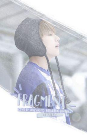 ❝ Fragment ❞ → k.th by Mitsurei