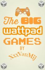 The BIG Wattpad Games! ~Dutch by XxxVanMij