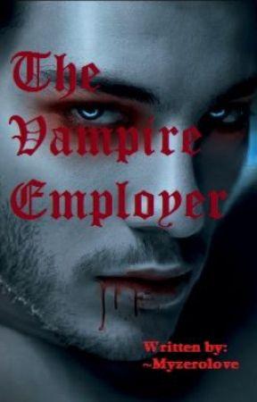 The Vampire Employer by myzerolove