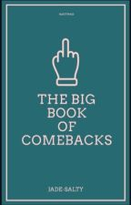 The Big Book Of Comebacks by Shivers_x