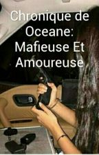 Mafieuse et Amoureuse by Oussyane