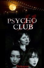 Psycho Club 2 by Dokapon