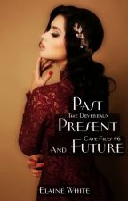 Past, Present and Future - The Devereaux Case Files Book 6 by ElaineWhite
