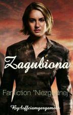 Zagubiona (NIEZGODNA FF) by loffciamgargamela