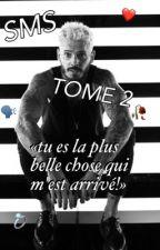 SMS [M.Pokora] - TOME 2 by pokoratisee