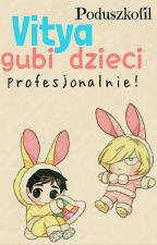 Vitya gubi dzieci. Profesjonalnie! • Victuuri • by SzwajcarskiPenis