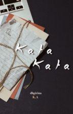 Kata-Kata by dbgirina
