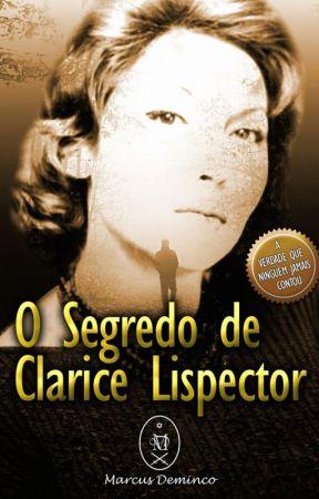 O Segredo de Clarice Lispector (Versão Prévia) by marcusdeminco