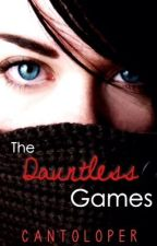 The Dauntless Games by cantoloper