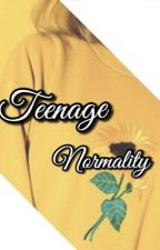 TEENAGE NORMALITY// SDMN FF by larryaremyqueensss