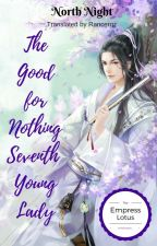 The Exceptional Godly Thief: The Good for Nothing Seventh Young Lady by EmpressLotus