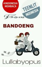 (From) Bandoeng by Lullabyopus