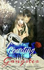Courting The Gangster by AmkaeNini