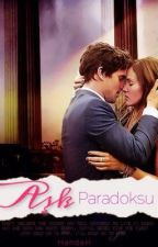 Aşk Paradoksu by yazartanrica