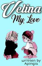 Velina My Love ✓ by Apingia