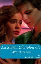 La Storia Che Non C'è     After Ours Love    DarlingPan by haruka_tenou1727