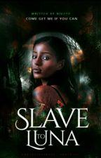 Slave To Luna by Nikepo