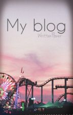 My blog by WrittenFlower