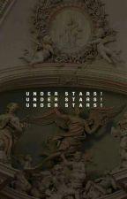UNDER STARS || E.PEVENSIE  by sodapxp-curtis