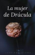 La mujer de Drácula by VampirosLosAmo
