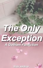 The only exception || Gotham [editing] by frida_saldivar