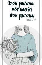 (Oneshot) Đơn phương một người đơn phương by _MeoQuy_