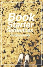 Book starter sentences by dobbyvanity