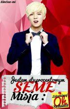 Jestem stuprocentowym seme - Misja : Zdominuj Oh Sehuna by KimSae-mi