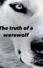 The truth of a werwolf by lynzxx