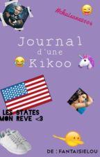 Le Journal d'une Kikoo [TERMINÉ] by fantaisielou