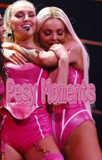 Pesy Moments [Completa] by larrynedwards
