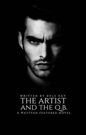 The Artist & The Q.B. by kylekay
