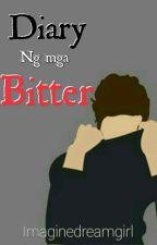 Diary Ng Mga Bitter by Imaginedreamgirl