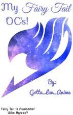 My Fairy Tail OC's! by Gotta_Luv_Anime