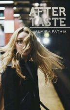 Aftertaste by almiraftha