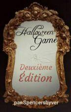 Halloween Game : Deuxième édition by Spencershyver