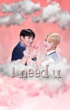 I NEED U • {Jikook} by officialYehet
