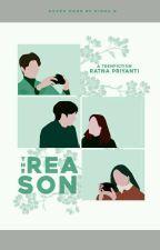 The Reason by Ratnapriyanti98