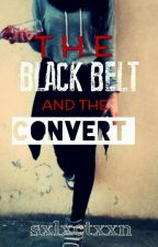 The Black Belt and The Convert by Muslimah_In_Paradise